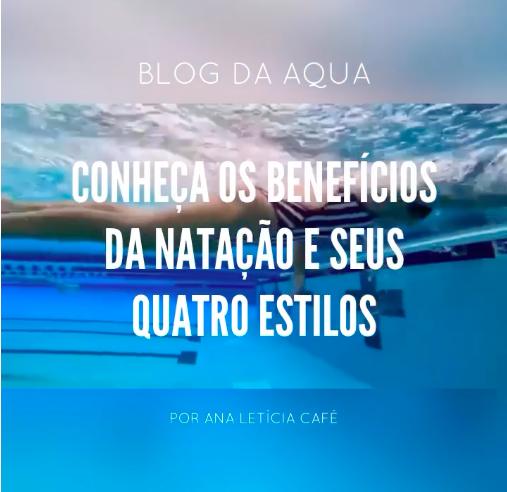 Conheça os benefícios da natação e seus quatro estilos